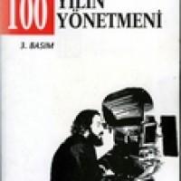 100 YILIN 100 YÖNETMENİ
