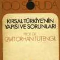 100 SORUDA KIRSAL TÜRKİYE'NİN YAPISI VE SORUNLARI