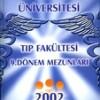 İNÖNÜ ÜNİVERSİTESİ TIP FAKÜLTESİ 9. DÖNEM MEZUNLARI 2002 ANDACI