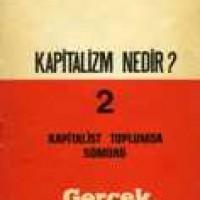 KAPİTALİZM NEDİR? -2- Kapitalist Toplumda Sömürü