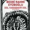 DOL KARABAKIR DOL (BÜTÜN ŞİİRLERİ)