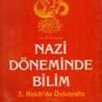 NAZİ DÖNEMİNDE BİLİM – 3. Reich.da Üniversite