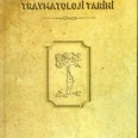 TÜRK ORTOPEDİ VE TRAVMATOLOJİ TARİHİ