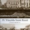 19. Yüzyılda İzmir Kenti