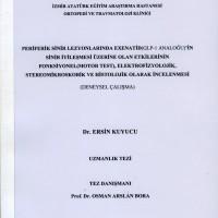 Prefirik Sinir Lezyonlarında Exenatid (GLP-1 Anoloğu)'in Sinir İyileşmesi Üzerine Olan Etkilerinin Fonksiyonel (Motor Test), Elektrofizyolojik, Stereomikroskobik ve Histolojik Olarak İncelenmesi (Deneysel Çalışma)