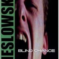 Blind Chance – Przypadek – Kör Talih