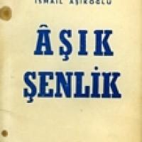AŞIK ŞENLİK