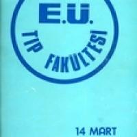 E. Ü. TIP FAKÜLTESİ 14 MART 1973 (ANKET)