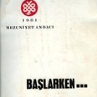 E. Ü. TIP FAKÜLTESİ 1981 MEZUNİYET  ANDACI