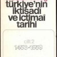 TÜRKİYE'NİN İKTİSADİ VE İÇTİMAİ TARİHİ -CİLT 2- 1453-1559