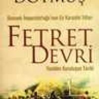 FETRET DEVRİ – Yeniden Kuruluşun Tarihi