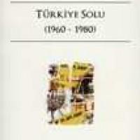 TÜRKİYE SOLU (1960-1980)