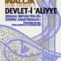 DEVLET-İ 'ALİYYE – Osmanlı İmparatorluğu Üzerine Araştırmalar – 1
