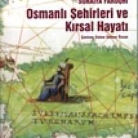OSMANLI ŞEHİRLERİ VE KIRSAL HAYATI