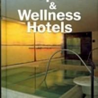 SPA & WELLNESS HOTELS
