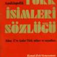 TÜRK İSİMLERİ SÖZLÜĞÜ – A'dan Z'ye Kadar Türk Adları ve Soyadları