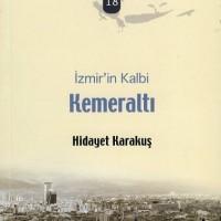 İzmirim 18 – İzmir'in Kalbi, Kemeraltı