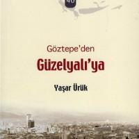 İzmirim 40 – Göztepe'den, Güzelyalı'ya