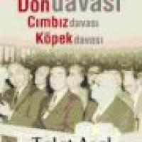 YASSIADA – Don Davası, Cımbız Davası, Köpek Davası